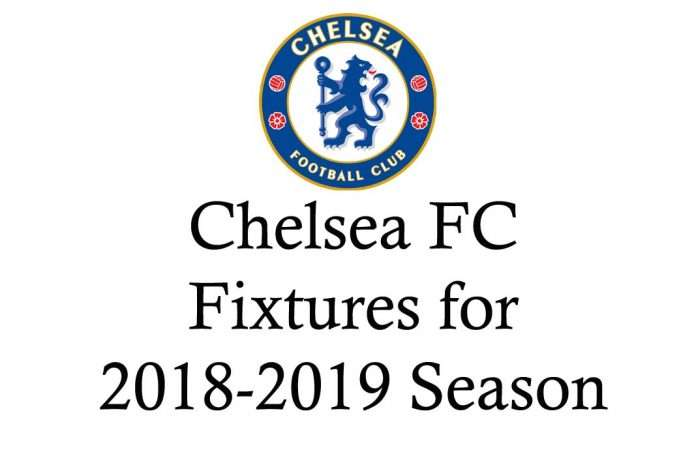 Chelsea fixtures for 2018-2019 season