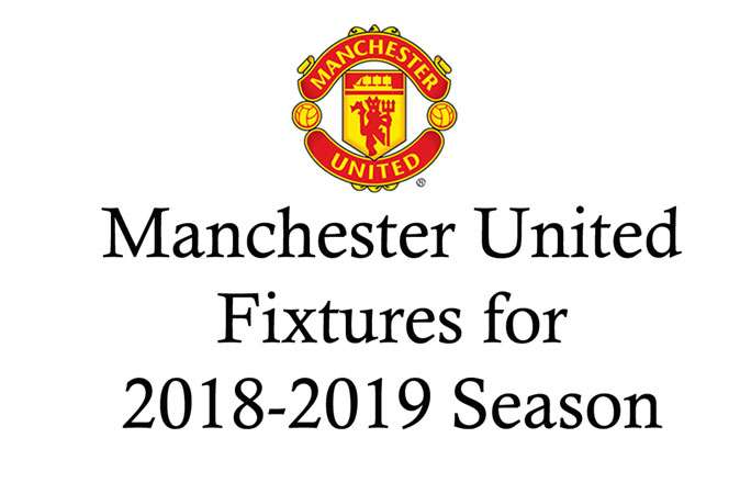 Manchester United fixtures for 2018-2019 season